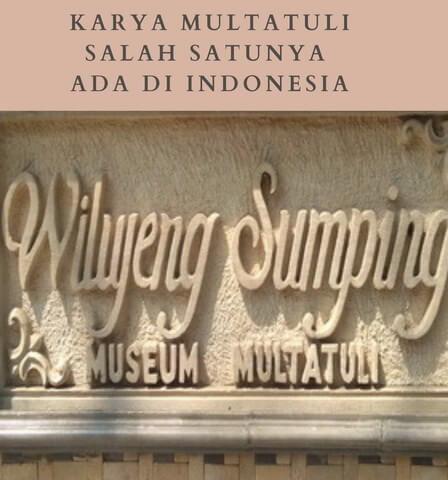 Karya Multatuli Salah Satunya ada di Rangkasbitung Indonesia