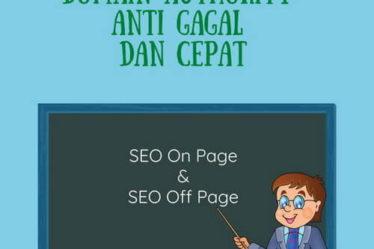 Ini Cara Menaikkan Domain Authority Anti Gagal dan Cepat