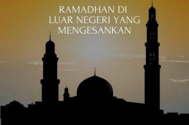 Ramadhan di Luar Negeri yang Mengesankan