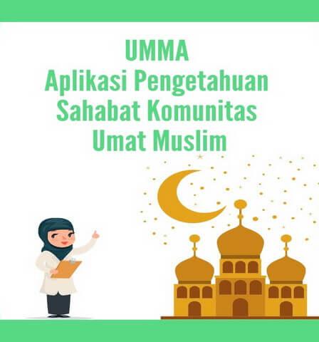 UMMA Aplikasi Pengetahuan Sahabat Komunitas Umat Muslim