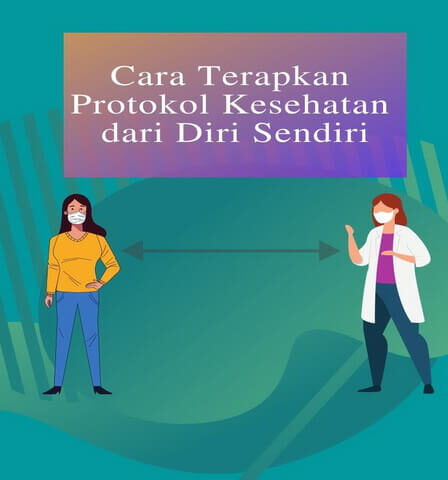 Cara Terapkan Protokol Kesehatan dari Diri Sendiri