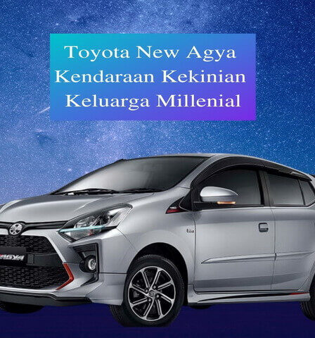Toyota New Agya Kendaraan Kekinian Keluarga Millenial