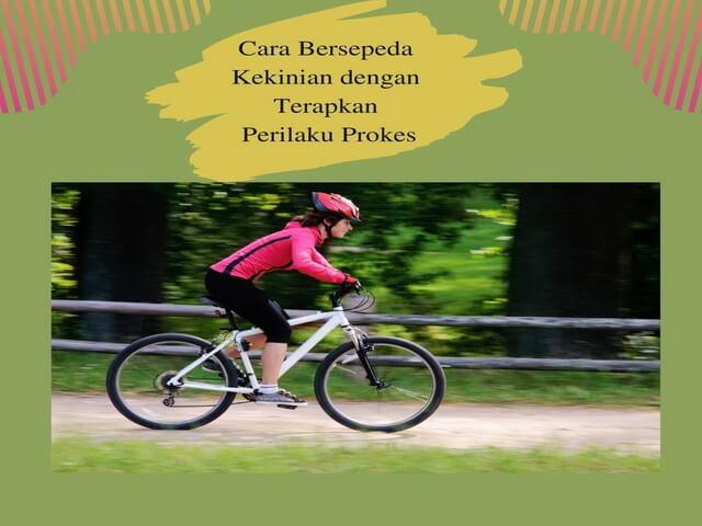 Cara Bersepeda Kekinian dengan Terapkan Perilaku Prokes