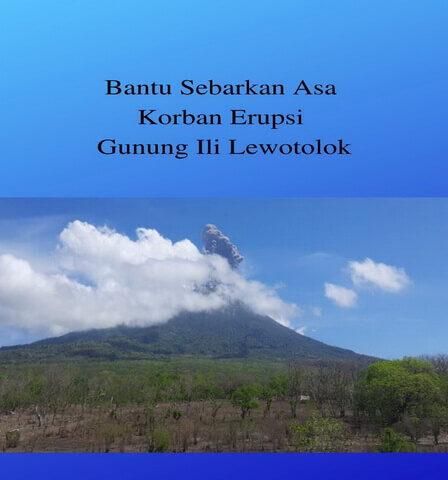 Bantu Sebarkan Asa Korban Erupsi Gunung Ili Lewotolok