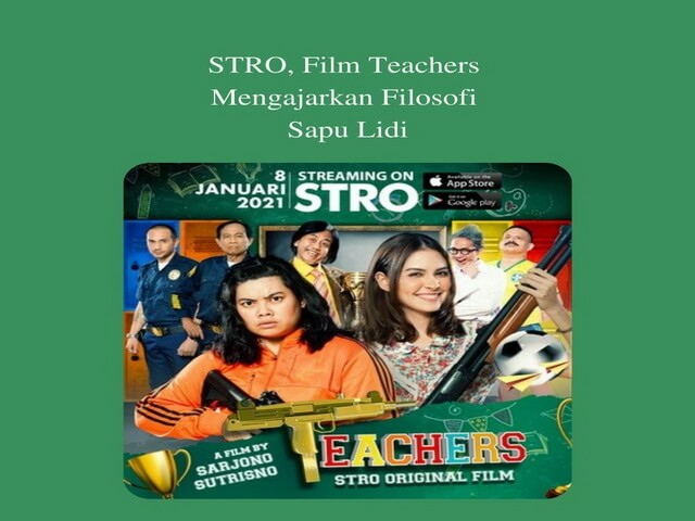 STRO, Film Teachers Mengajarkan Filosofi Sapu Lidi