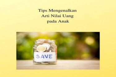 Tips Mengenalkan Arti Nilai Uang pada Anak