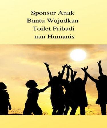 Sponsor Anak Bantu Wujudkan Toilet Pribadi nan Humanis