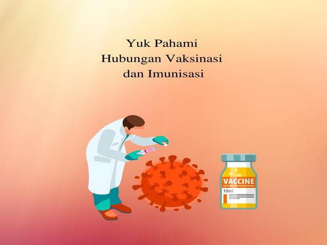 Yuk Pahami Hubungan Vaksinasi dan Imunisasi