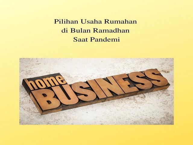 Pilihan Usaha Rumahan di Bulan Ramadhan Saat Pandemi